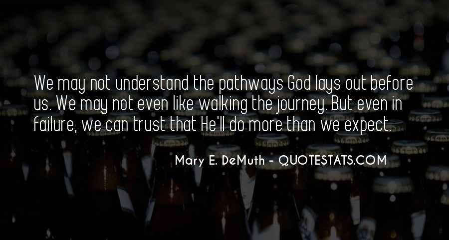 Quotes About Walking In Faith #539729