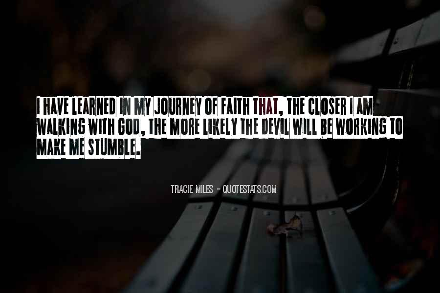 Quotes About Walking In Faith #711075