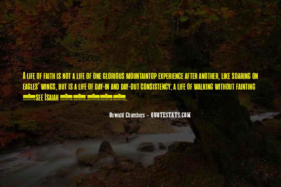 Quotes About Walking In Faith #731414