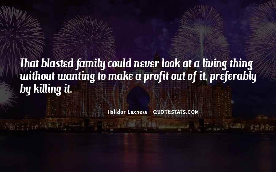 Quotes About Wanting A Family #1680322