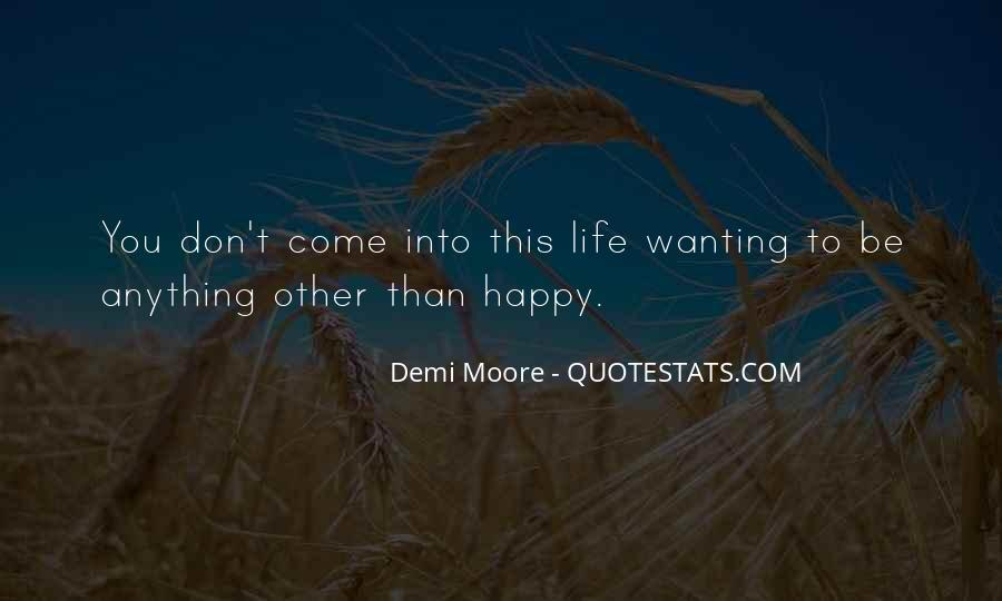 Quotes About Wanting Others To Be Happy #1036818