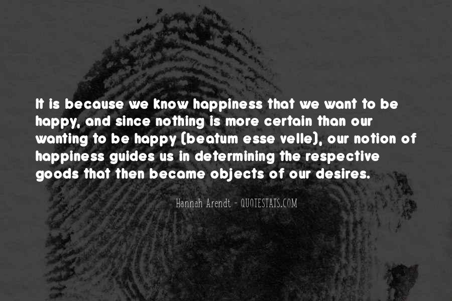Quotes About Wanting Others To Be Happy #1039886