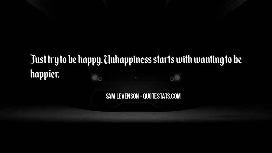 Quotes About Wanting Others To Be Happy #1048156