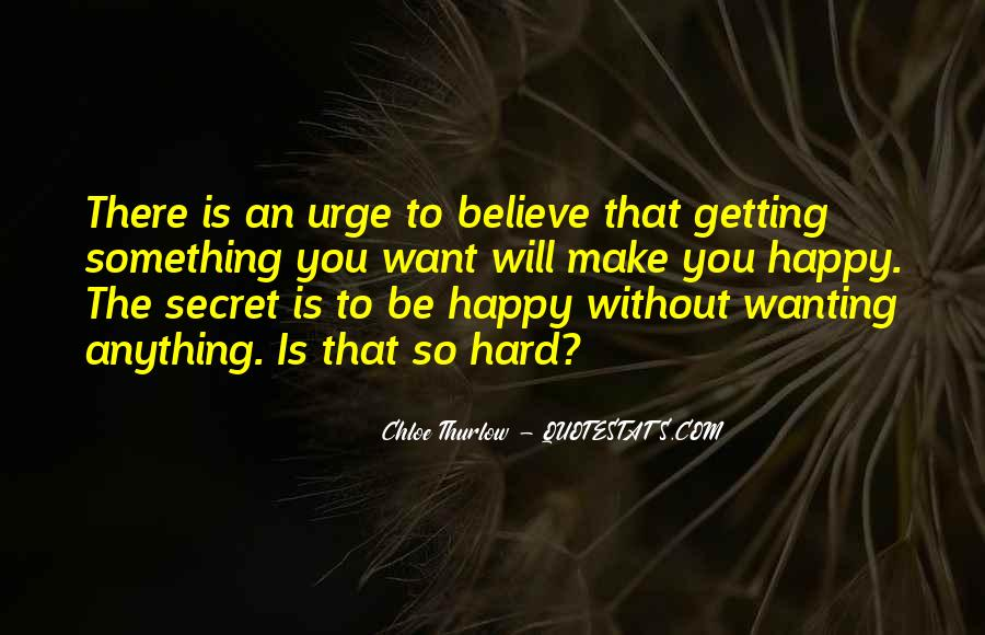 Quotes About Wanting Others To Be Happy #1103833