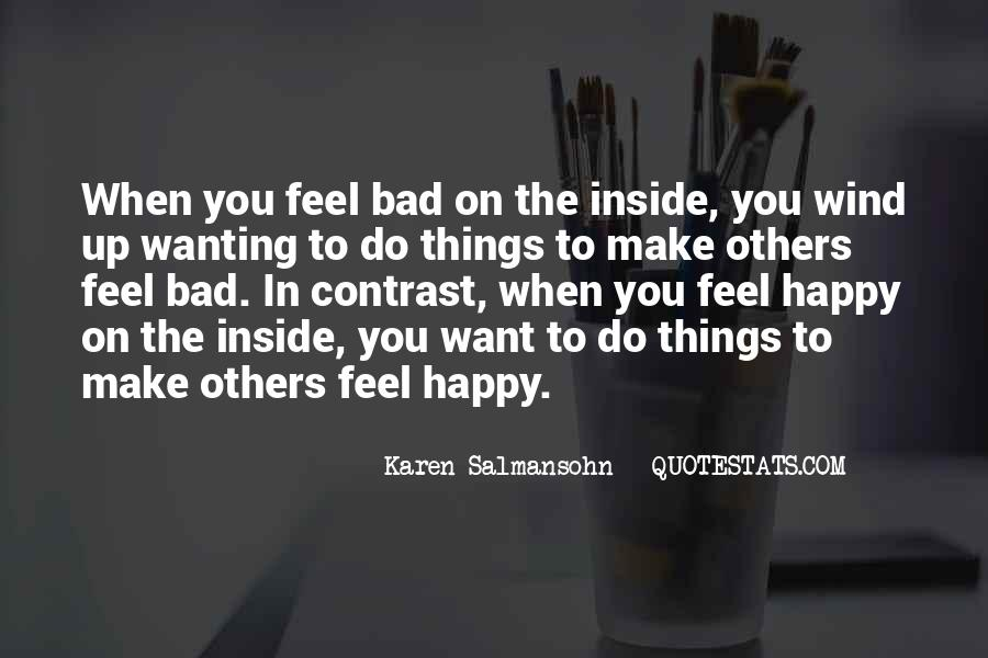 Quotes About Wanting Others To Be Happy #311434
