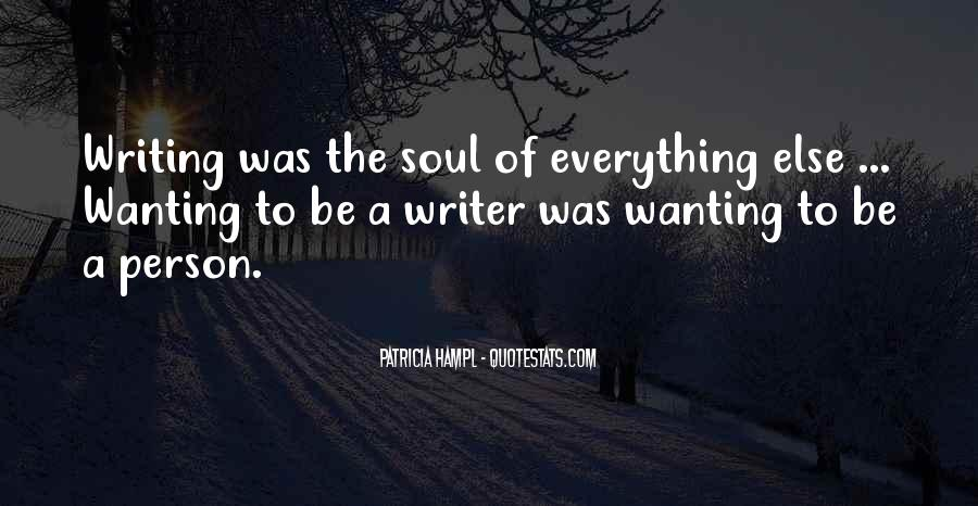 Quotes About Wanting To Be A Writer #1447777