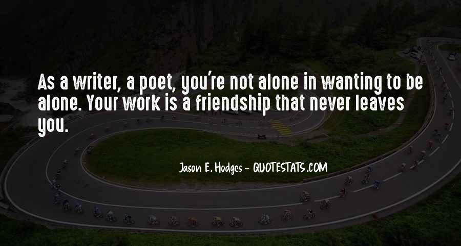Quotes About Wanting To Be A Writer #549259