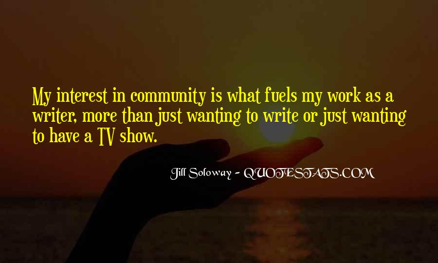 Quotes About Wanting To Be A Writer #907346