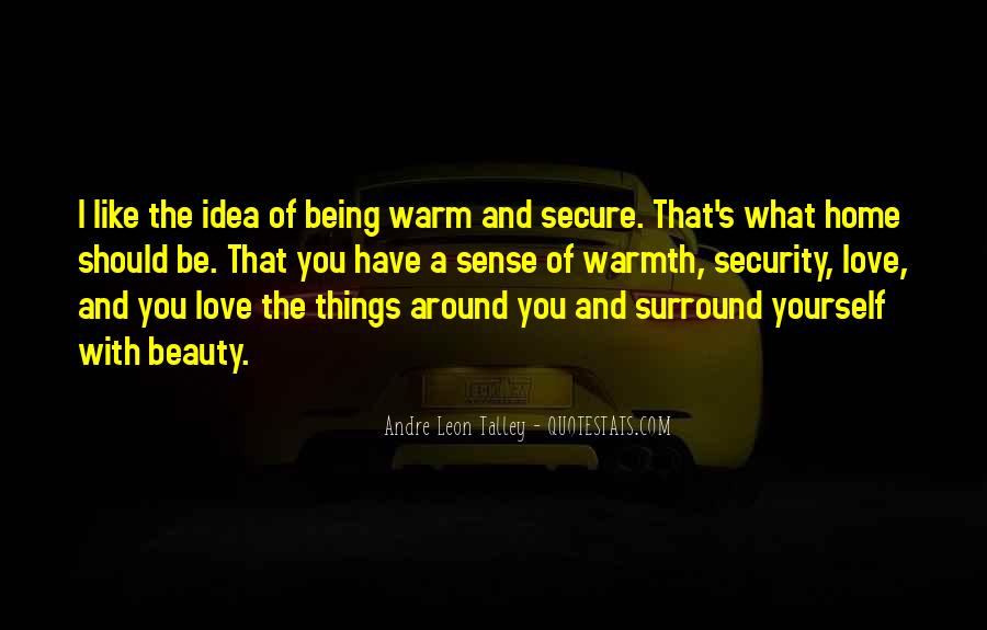 Quotes About Warm Home #1642013