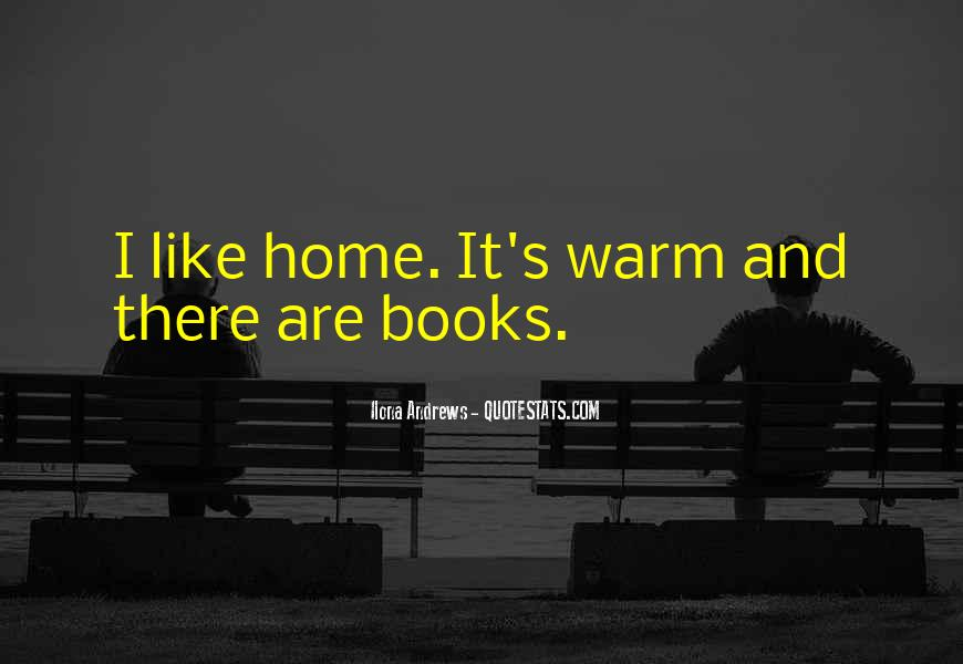 Quotes About Warm Home #27041