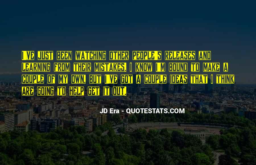 Quotes About Watching Others Make Mistakes #205826