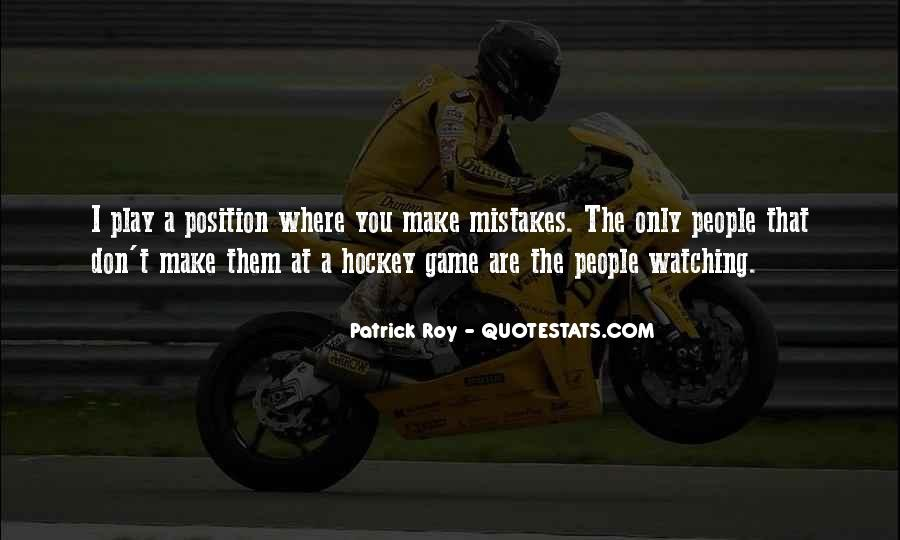 Quotes About Watching Others Make Mistakes #39771