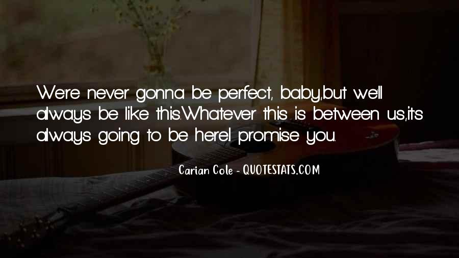 Quotes About I Promise You #108776
