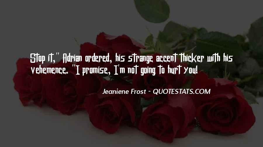 Quotes About I Promise You #109742