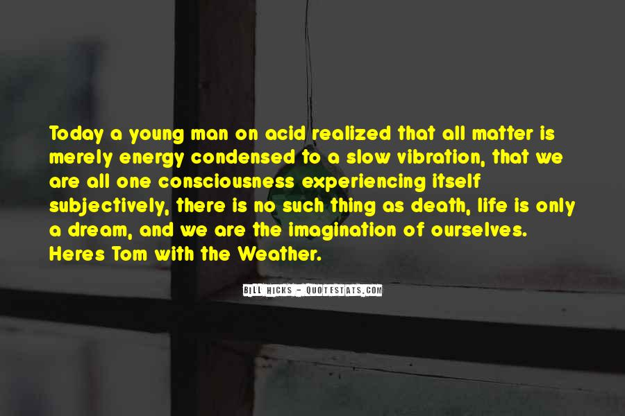 Quotes About Weather And Life #1194556