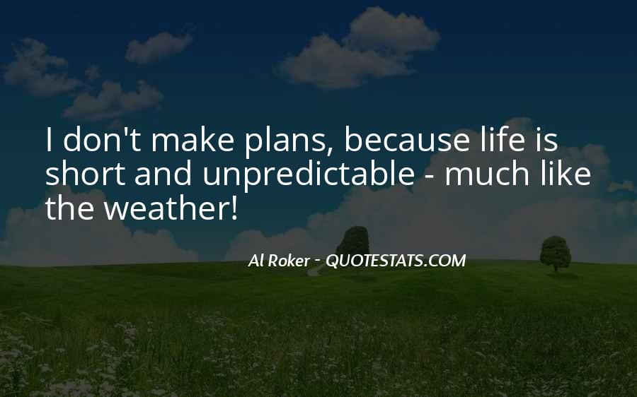Quotes About Weather And Life #446543