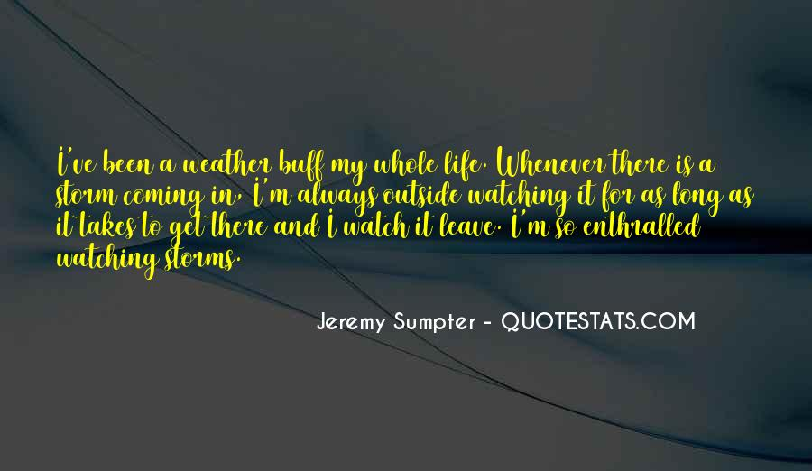 Quotes About Weather And Life #660152