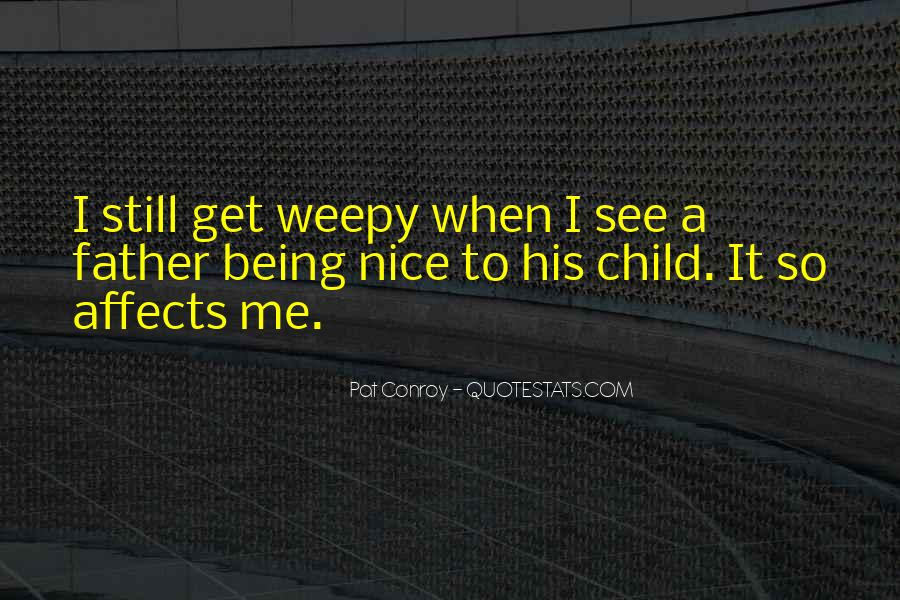 Quotes About Weepy #1062576