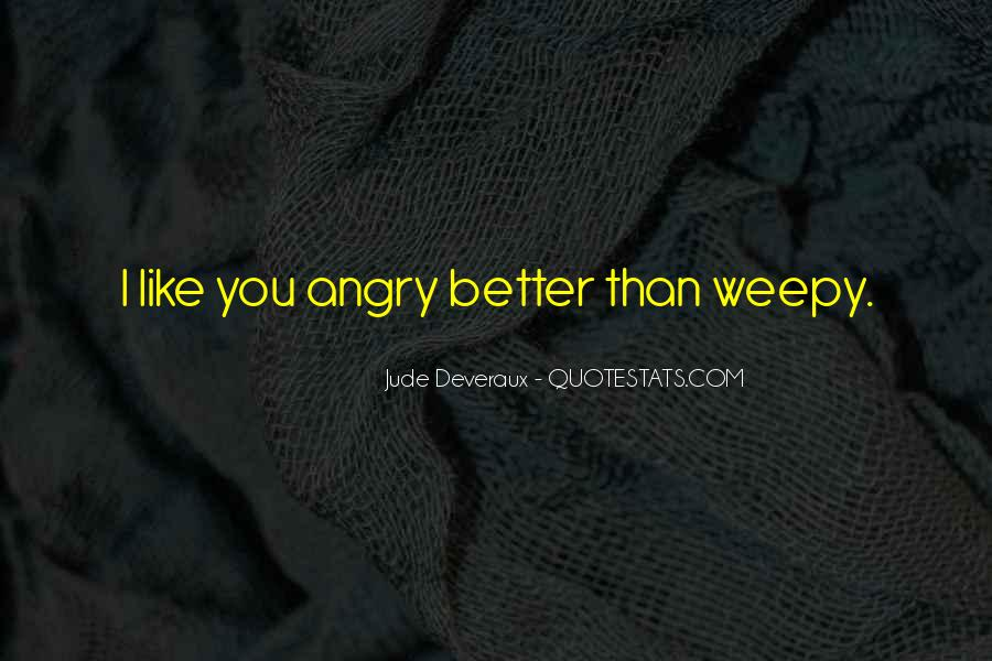 Quotes About Weepy #256686