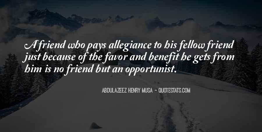 Quotes About Opportunist #103794