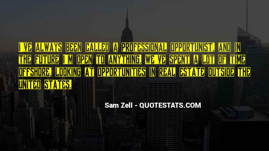 Quotes About Opportunist #1059873