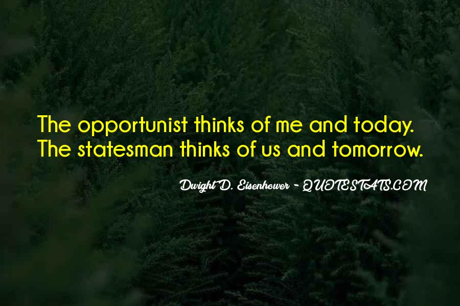 Quotes About Opportunist #1064481