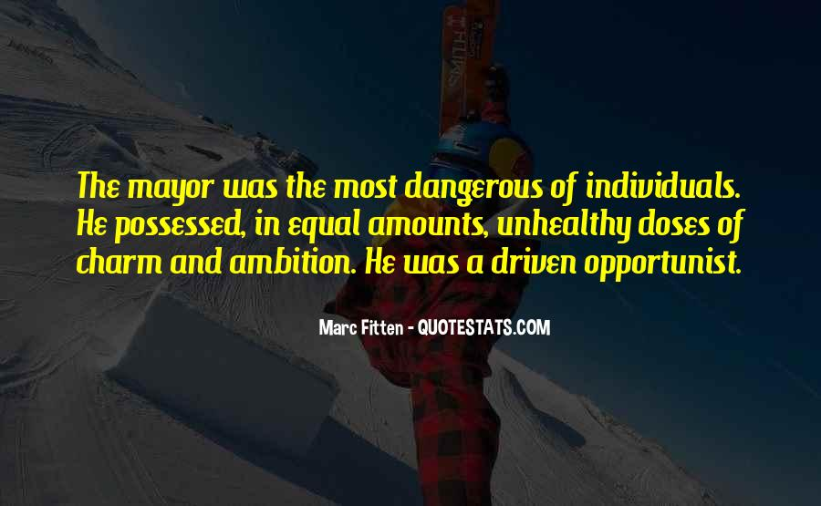 Quotes About Opportunist #1257341