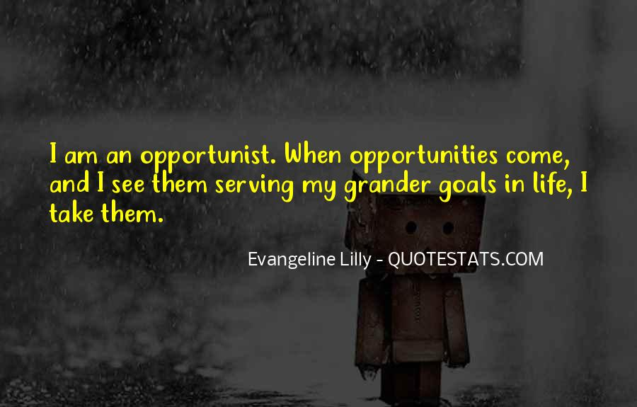 Quotes About Opportunist #1505793