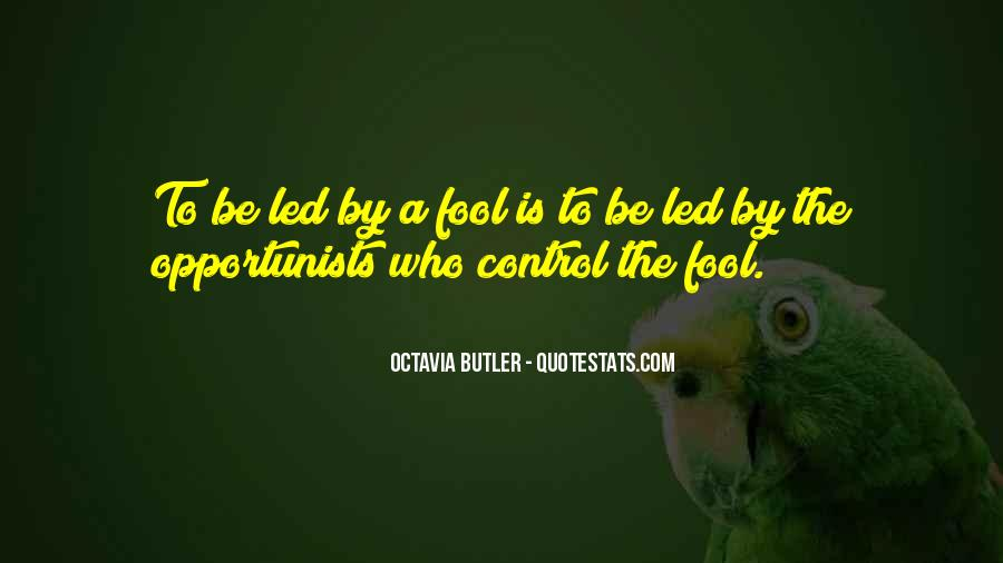 Quotes About Opportunist #1580655