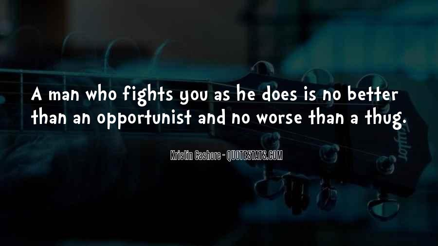 Quotes About Opportunist #1821386