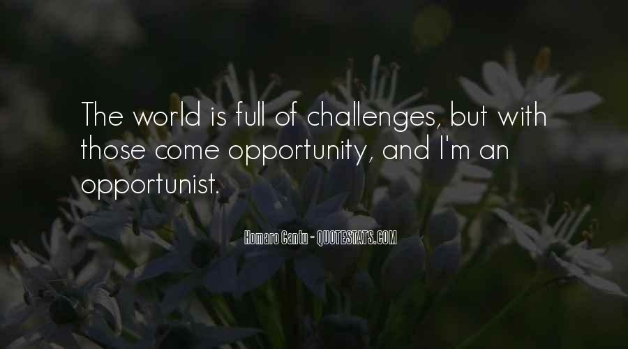 Quotes About Opportunist #233904