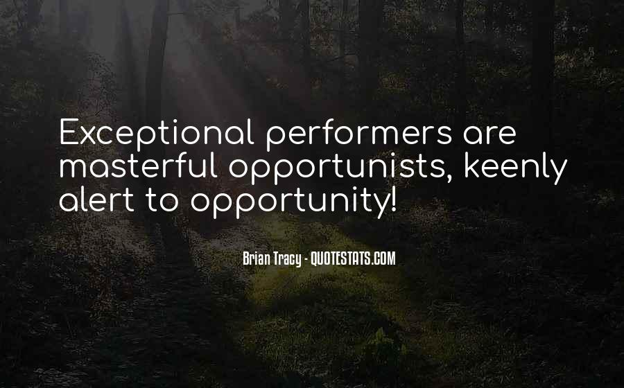 Quotes About Opportunist #277788