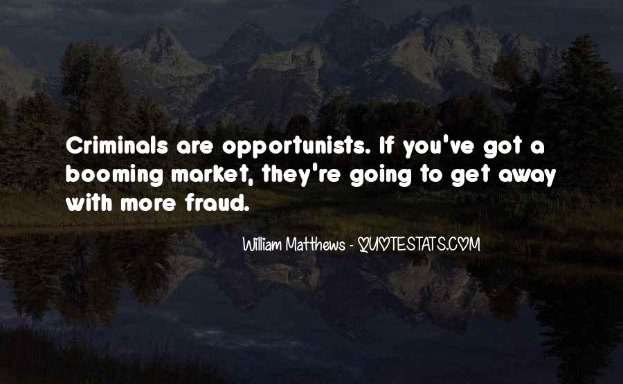 Quotes About Opportunist #292506