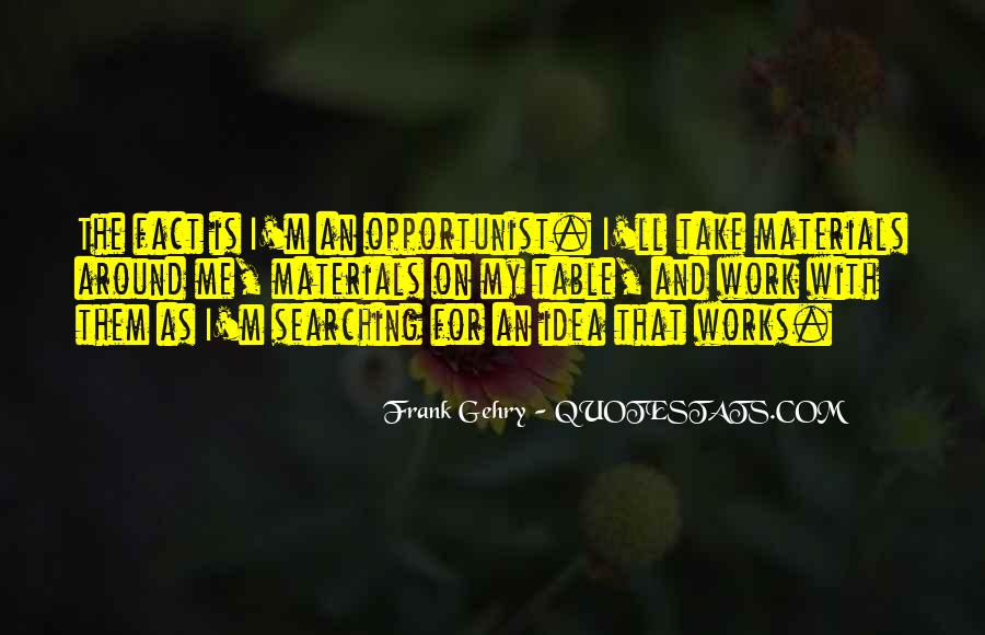 Quotes About Opportunist #615339