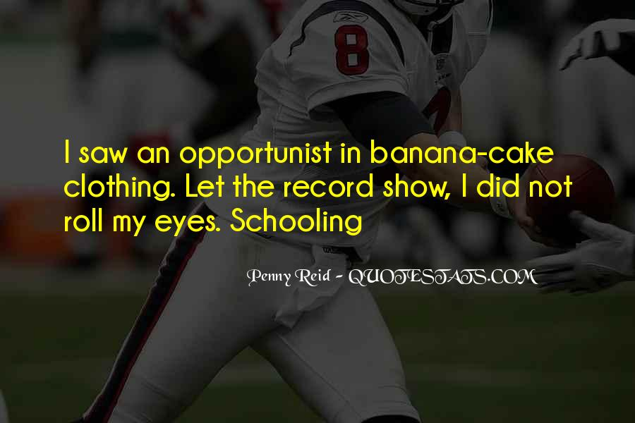 Quotes About Opportunist #645579