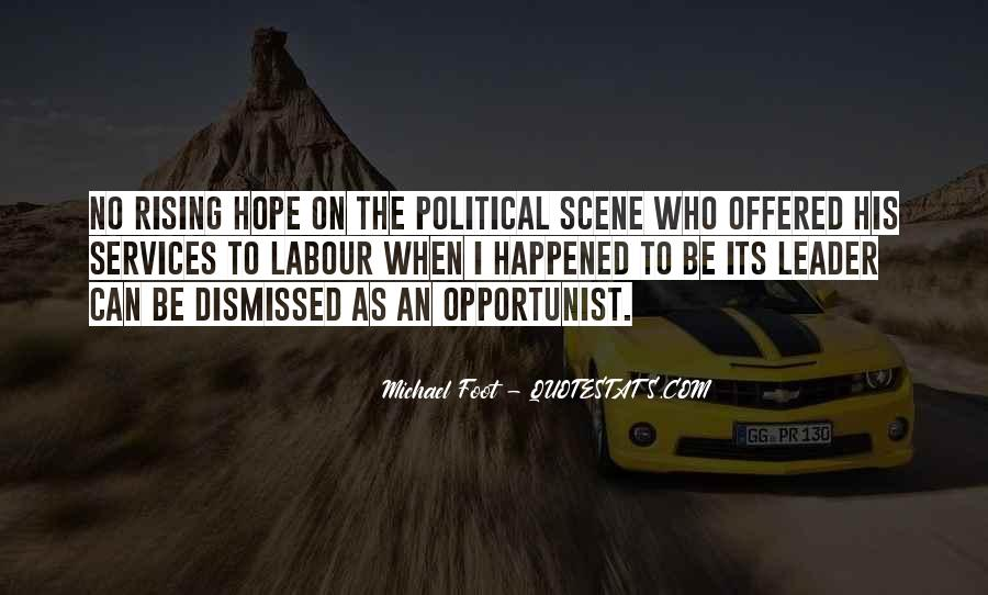 Quotes About Opportunist #821380