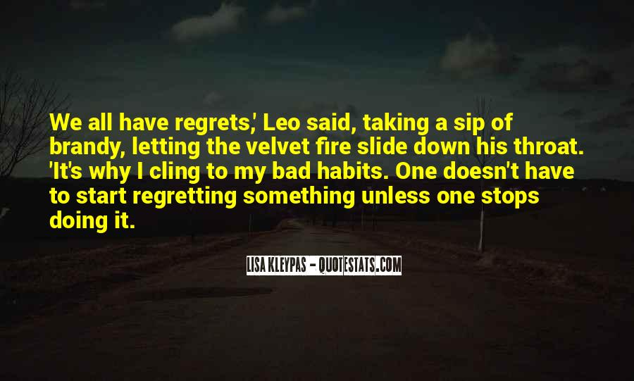 Quotes About Letting Someone Go And Regretting It #1114918