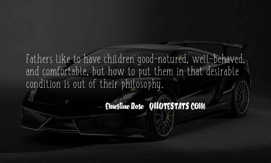 Quotes About Well Behaved Children #1724996