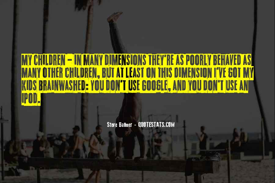 Quotes About Well Behaved Children #348595