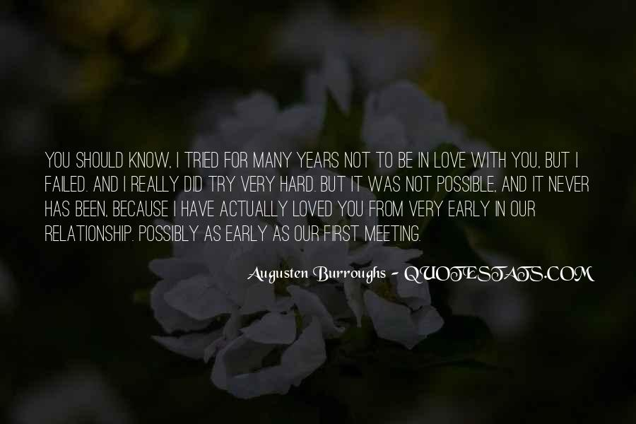 Quotes About What Could Have Been Love #10000