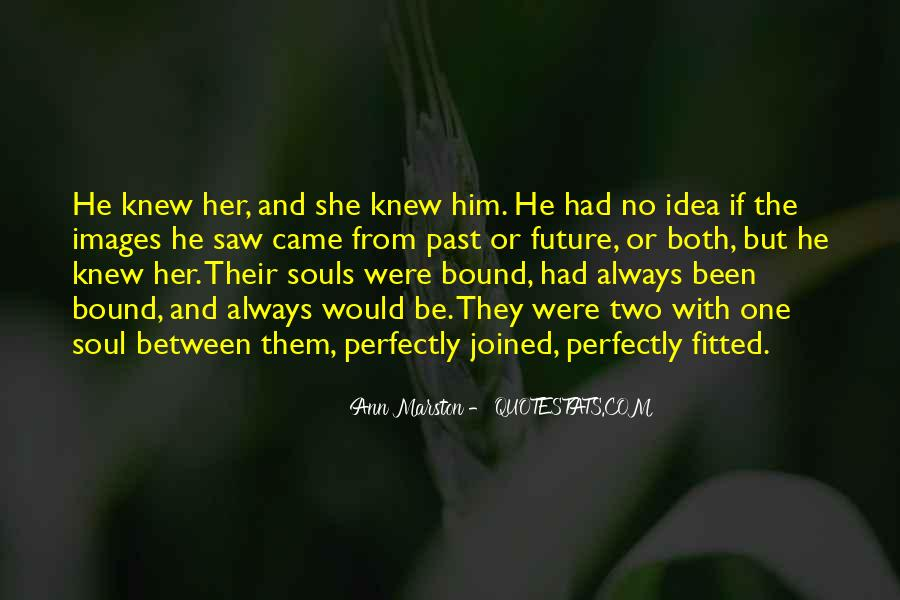 Quotes About What Could Have Been Love #14831