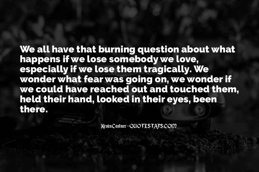 Quotes About What Could Have Been Love #1644534