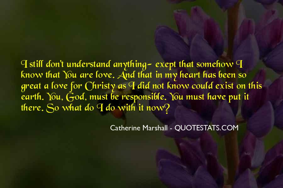 Quotes About What Could Have Been Love #1644989