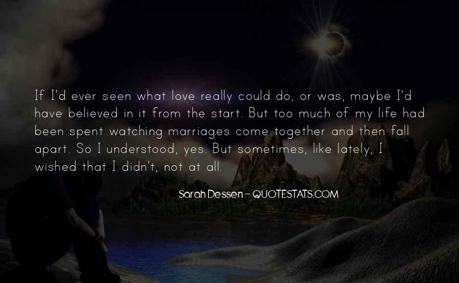 Quotes About What Could Have Been Love #401578