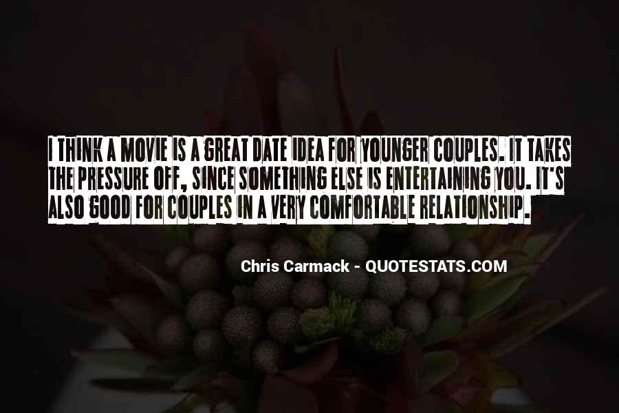 Quotes About What It Takes To Have A Good Relationship #1743450