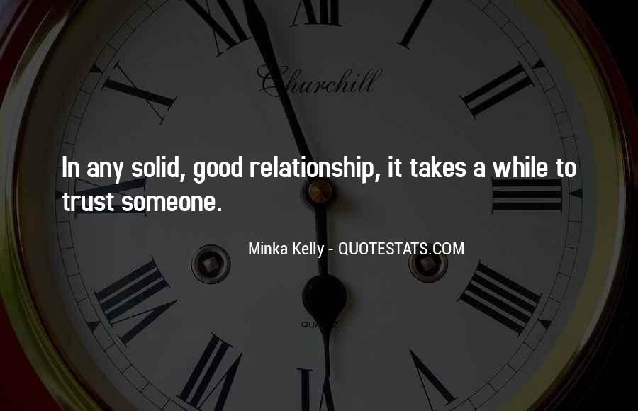 Quotes About What It Takes To Have A Good Relationship #1752780