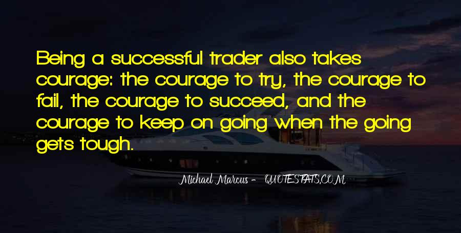 Quotes About What It Takes To Succeed #102394