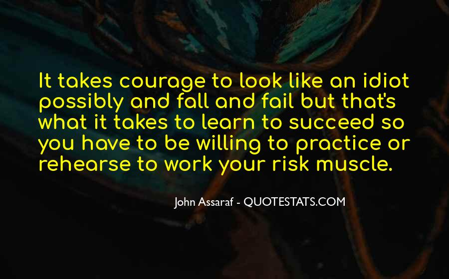 Quotes About What It Takes To Succeed #1119818