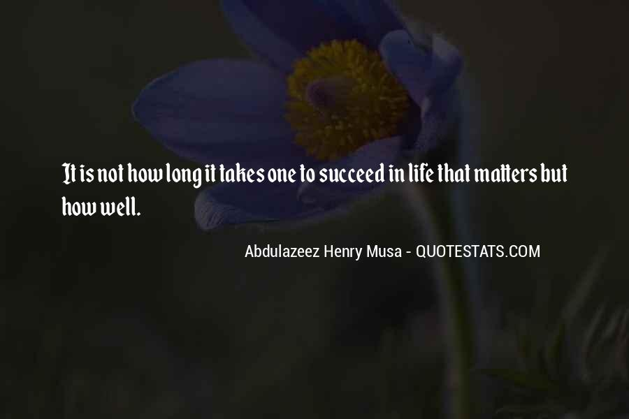 Quotes About What It Takes To Succeed #1132605