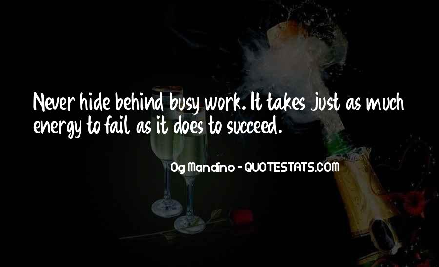 Quotes About What It Takes To Succeed #1205717